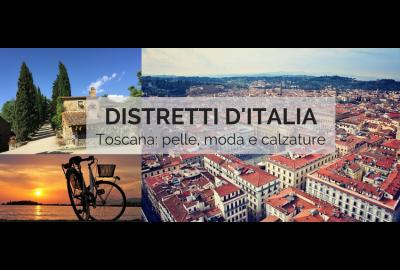 DISTRETTI D'ITALIA: IL DISTRETTO CALZATURIERO TOSCANO