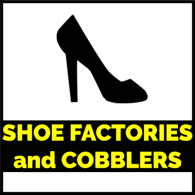 Shoes Factories and Cobbler
