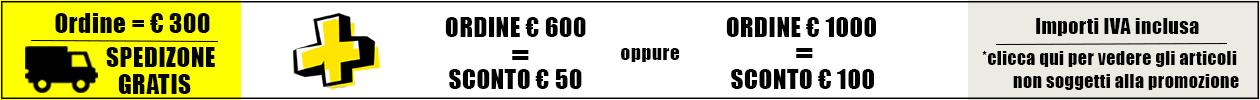 Per ordini pari a 300 € il trasporto è gratuito con l'aggiunta di uno sconto €50 per ordini di almeno €600 o sconto €100 per ordini di almeno €1000